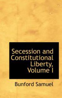Secession and Constitutional Liberty