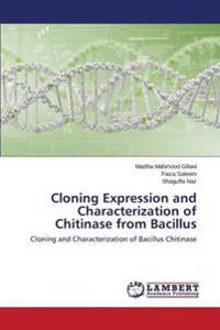 Cloning Expression and Characterization of Chitinase from Bacillus