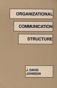 Organizational Communication Structure