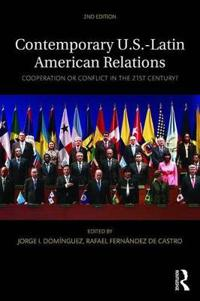 Contemporary U.S.-Latin American Relations