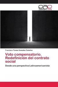 Voto compensatorio. Redefinición del contrato social