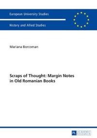 Scraps of Thought: Margin Notes in Old Romanian Books