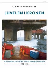 Juvelen i kronen - Stig Kvaal, Per Østby pdf epub