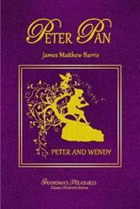 Peter Pan - Peter and Wendy