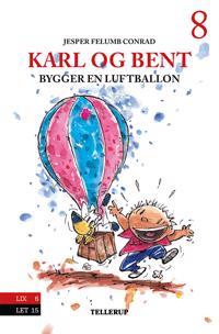 Karl og Bent bygger en luftballon