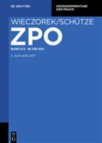 Zivilprozessordnung und Nebengesetze Band 5/2. §§ 330-354