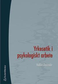 Yrkesetik i psykologiskt arbete