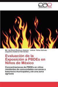 Evaluacion de La Exposicion a Pbdes En Ninos de Mexico