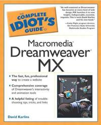 The Complete Idiot's Guide to Macromedia Dreamweaver Mx