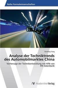 Analyse Der Techniktrends Des Automobilmarktes China
