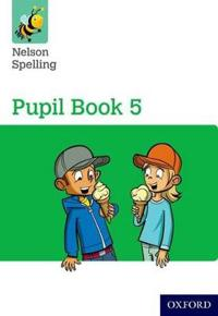 Nelson Spelling Pupil Book 5 Pack of 15
