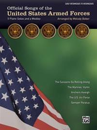 Official Songs of the United States Armed Forces: 5 Piano Solos and a Medley (Early Intermediate / Intermediate Piano)