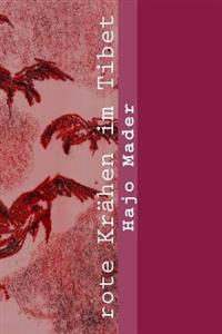 Rote Kraehen Im Tibet