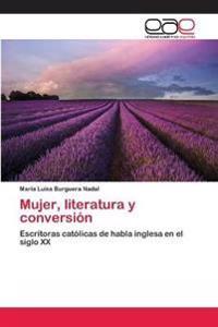 Mujer, Literatura y Conversion