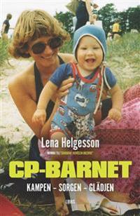 CP-barnet : kampen, sorgen, glädjen
