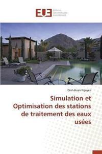 Simulation Et Optimisation Des Stations de Traitement Des Eaux Us�es