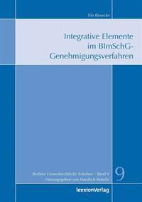Integrative Elemente Im Bimschg-Genehmigungsverfahren