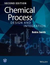 Chemical Process Design and Integration 2E