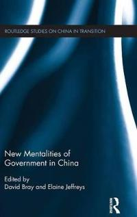 New Mentalities of Government in China