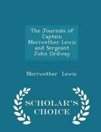 The Journals of Captain Meriwether Lewis and Sergeant John Ordway - Scholar's Choice Edition