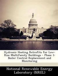 Hydronic Heating Retrofits for Low-Rise Multifamily Buildings - Phase 1