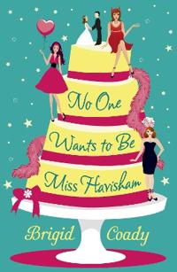 No One Wants to Be Miss Havisham