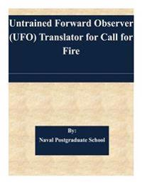 Untrained Forward Observer (UFO) Translator for Call for Fire
