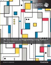 An Introduction to Programming Using Python with MyProgrammingLab, Global Edition