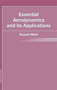 Essential Aerodynamics and Its Applications