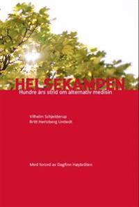 Helsekampen - Vilhelm Schjelderup, Britt Hertzberg Untiedt | Inprintwriters.org