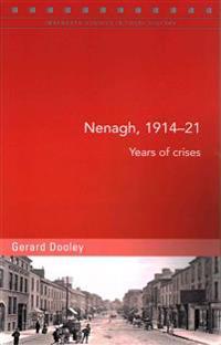 Nenagh, 1914-21