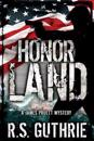 Honor Land: A James Pruett Mystery Book 3