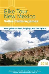 Bike Tour New Mexico: Valles Caldera/Jemez