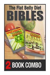 The Flat Belly Bibles Part 2 and Green Smoothie Recipes for a Flat Belly: 2 Book Combo