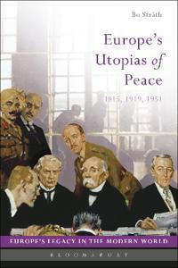 Europe's Utopias of Peace