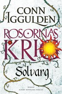Solvarg : Rosornas krig II