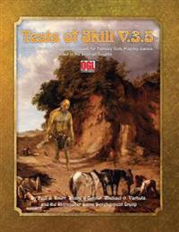 Tests of Skill V.3.5: An Ogl Adventure and Sourcebook