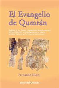 El Evangelio de Qumran