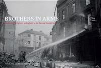 Brothers in Arms: Canadian Firefighters in England in the Second World War