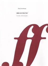 Dream Tracks: Score