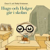 Hugo och Holger går i skolan
