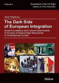 Dark side of european integration - social foundations and cultural determi