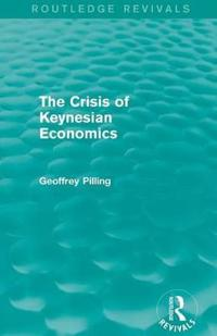 The Crisis of Keynesian Economics