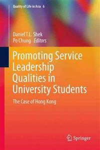 Promoting Service Leadership Qualities in University Students