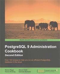PostgreSQL 9 Administration Cookbook