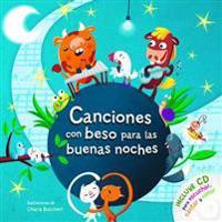 Canciones Con Beso Para Las Buenas Noches Con CD