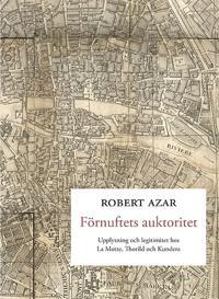 Förnuftets auktoritet : upplysning och legitimitet hos La Motte, Thorild och Kundera