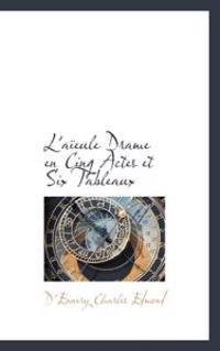L'Aieule Drame En Cinq Actes Et Six Tableaux