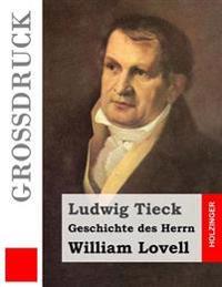 Geschichte Des Herrn William Lovell (Grodruck)