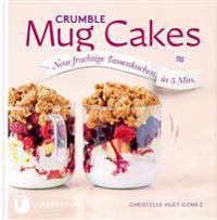 Crumble Mug Cakes